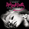 New York Dolls - Morrissey Presents The Return Of The New York Dolls (Live From Royal Festival Hall 2004) (Explicit)