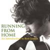 Bert Jansch - Running From Home (An Introduction to Bert Jansch)