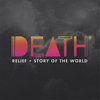 DEATH - Relief/Story of the World