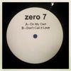 Zero 7 - On My Own