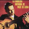 Paco De Lucia - La Fabulosa Guitarra De Paco De Lucia