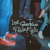 Rizzle Kicks - Lost Generation (Explicit)