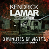 Kendrick Lamar - 3 Minutes of Watts (feat. J-Rock)