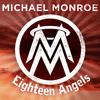 Michael Monroe - Eighteen Angels