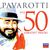 - Pavarotti The 50 Greatest Tracks