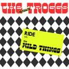 The Troggs - Ride With the Wild Things