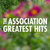 The Association - The Association Greatest Hits