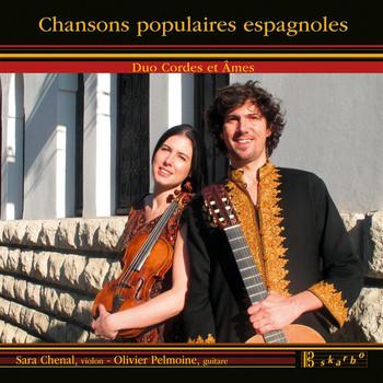 Cordes et Ames - Chansons populaires espagnoles