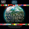 Slovak State Philharmonic Orchestra, Kosice - The Complete National Anthems of the World (2013 Edition)