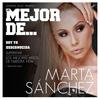 Marta Sánchez - Lo Mejor De Marta Sánchez