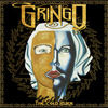 Gringo - The Cold Burn