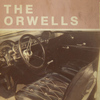 The Orwells - Who Needs You EP
