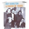 Roy Hamilton - A Friend of Yours