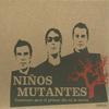 Niños Mutantes - Canciones para el Primer Día en la Tierra