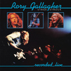 Rory Gallagher - Stage Struck (Live & Remastered)