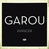 Garou - Avancer
