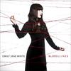 Emily Jane White - Blood / Lines