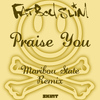 Fatboy Slim - Praise You (Maribou State Remix)