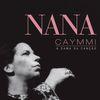Nana Caymmi - A Dama da Canção