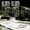 Blood For Blood - Serenity