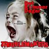Troublemakers - Det Kommer Dagar