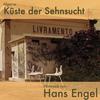 Hans Engel - Algarve: Küste Der Sehnsucht