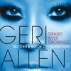 Geri Allen - Grand River Crossings: Motown and Motor City Inspirations