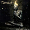 Monstrosity - Spiritual Apocalypse