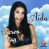 Aida - Diesen Tag