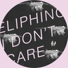 Eliphino - I Don't Care
