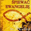 ks. Robert Żwirek - Spiewac Ewangelie