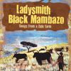 Ladysmith Black Mambazo - Songs from a Zulufarm