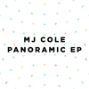 MJ Cole - Panoramic - EP