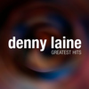Denny Laine - Denny Laine Greatest Hits