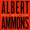 Albert Ammons - Boogie Woogie Piano (Remastered)