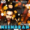 Babbu Maan - Needran (Remix)