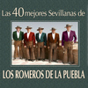 Los Romeros De La Puebla - Las Mejores Sevillanas de los Romeros de la Puebla
