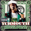 Yukmouth - Million Dollar Mouth