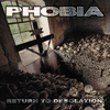 Phobia - Return to Desolation (Reissue)