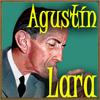 Agustín Lara - Tesoro Mío