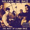 Guana Batz - Release the Batz: The Best of Guana Batz