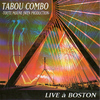 Tabou Combo - Live à Boston (Toute moune jwen production) (Live)