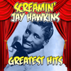 Screamin' Jay Hawkins - Greatest Hits