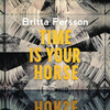 Britta Persson - Time Is Your Horse