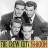 The Crew Cuts - Sh-Boom