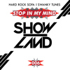 Hard Rock Sofa & Swanky Tunes - Stop In My Mind