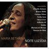 Maria Bethânia - Noite Luzidia 1
