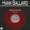 Hank Ballard - Work With Me, Annie (Remastered)