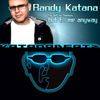 Randy Katana - I'm Not So Famous, But F... Me Anyway