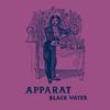Apparat - Black Water